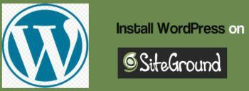 如何在SiteGround主机安装WordPress